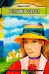 Pollyanna dorasta - Eleanor H. Porter, Łopatka Paweł