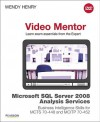 Microsoft SQL Server 2008 Analysis Services Business Intelligence Skills for McTs 70-448 and McItp 70-452 Video Mentor - Wendy Henry