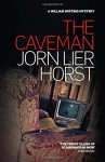 The Caveman (William Wisting Mystery) by Jorn Lier Horst (2015-09-01) - Jorn Lier Horst