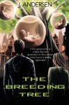 The Breeding Tree - J. Andersen