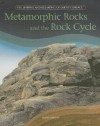 Metamorphic Rocks and the Rock Cycle - Joanne Mattern