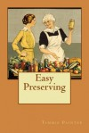 Easy Preserving - Tammie Painter