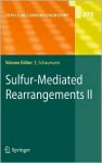 Sulfur-Mediated Rearrangements II - Ernst Schaumann