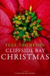 Cliffside Bay Christmas (Cliffside Bay Series) - Tess Thompson
