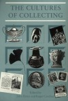 The Cultures of Collecting (Critical Views) - Roger Cardinal, John Elsner