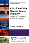 An Overview of the Electric Industry - Charles Clark