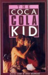 The Coca Cola Kid - Frank Moorhouse