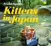 Kittens in Japan - Atsuki Sumida