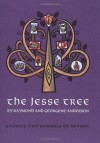 The Jesse Tree: Stories and Symbols of Advent - Raymond Anderson