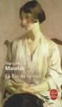 La Fin de la nuit - François Mauriac