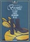 Un così forte desiderio di ali (Such a strong desire for wings) - Charlotte Brontë, Emily Brontë, Anne Brontë, Franca Gollini