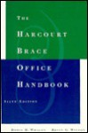 The Harcourt Brace Office Handbook - Doris H. Whalen, Brian G. Wilson
