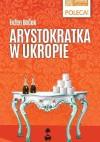 Arystokratka w ukropie - Evžen Boček