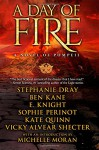 A Day of Fire: a novel of Pompeii - E Knight, Stephanie Dray, Ben Kane, Sophie Perinot, Vicky Alvear Shecter, Kate Quinn