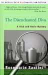 The Disenchanted Diva: A Rick and Rosie Mystery - Rosemarie Santini