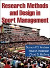 Research Methods and Design in Sport Management - Damon P.S. Andrew, Paul M. Pedersen, Chad D. McEvoy, Paul M. Pederson
