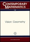 Vision Geometry: Proceedings of an Ams Special Session Held October 20-21, 1989 (Contemporary Mathematics) - Robert A. Melter, Isadore Rosenfeld, P.B. Bhattacharya