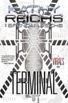 Terminal: A Virals Novel (Virals series Book 5) - Kathy Reichs, Brendan Reichs