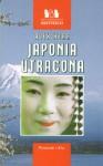 Japonia utracona - Alex Kerr, Maria Kwiecieńska-Decker