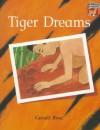 Tiger Dreams - Gerald Rose