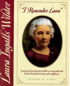 """I Remember Laura"": Laura Ingalls Wilder - Stephen W. Hines"