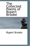 The Collected Poems - Rupert Brooke