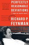 Perfectly Reasonable Deviations From the Beaten Track: The Letters of Richard P. Feynman - Richard P. Feynman, Michelle Feynman