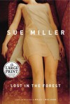 Lost in the Forest (Random House Large Print) - Sue Miller
