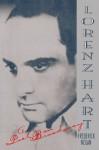 Lorenz Hart: A Poet on Broadway - Frederick Nolan