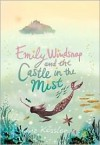 Emily Windsnap and the Castle in the Mist - Liz Kessler, Sarah Gibb