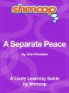 A Separate Peace: Shmoop Study Guide - Shmoop
