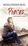 Pieces - Michelle D. Argyle