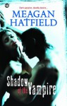 Shadow Of The Vampire (M&B Nocturne) - Meagan Hatfield