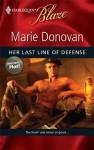 Her Last Line of Defense (Harlequin Blaze, #493) - Marie Donovan