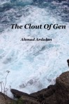 The Clout Of Gen - Ahmad Ardalan