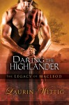 Daring the Highlander (The Legacy of MacLeod, #2) - Laurin Wittig