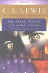 The Dark Tower and Other Stories - C.S. Lewis, Walter Hooper