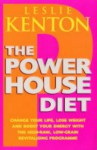 The Powerhouse Diet: Eat Your Way To Quantum Health And Beauty - Leslie Kenton