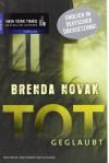 Totgeglaubt - Brenda Novak, Regina Hohmann