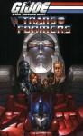 G.I. Joe Vs. The Transformers Volume 1 (v. 1) - Josh Blaylock, Mike S. Miller