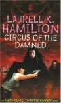Circus of the Damned (Anita Blake Vampire Hunter, #3) - Laurell K. Hamilton