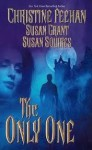 The Only One (Dark #11) - Christine Feehan, Susan Grant, Susan Squires