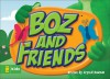 Boz and Friends - Crystal Bowman