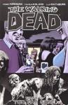 The Walking Dead, Vol. 13: Too Far Gone - Cliff Rathburn, Charlie Adlard, Robert Kirkman