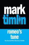 Romeo's Tune (Nick Sharman) - Mark Timlin