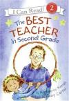 The Best Teacher in Second Grade - Katharine Kenah, Abby Carter