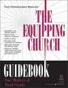 Equipping Church Guidebook, The - Sue Mallory, Neil Wilson, Brad Smith