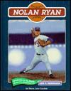 Nolan Ryan (Baseball)(Oop) - Lois P. Nicholson, Jim Murray, Earl Weaver