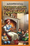 The Life of a Colonial Schoolteacher - Andrea Pelleschi