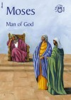 Moses: Man of God - Carine Mackenzie